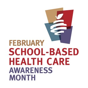 Photo announcing February as national school-based health care awareness month.